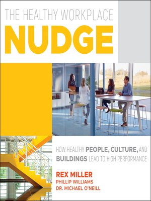 cover image of The Healthy Workplace Nudge